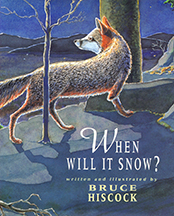 When Will It Snow? book cover